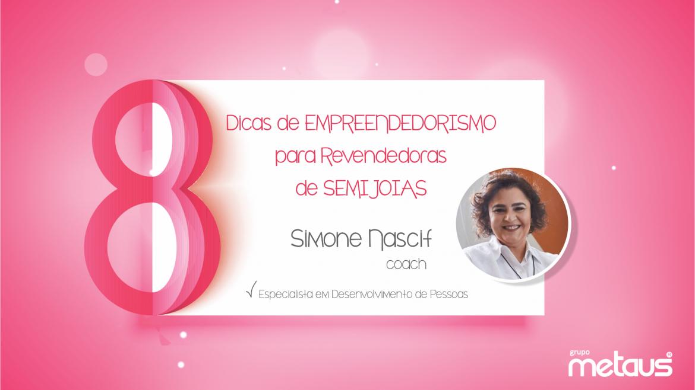 8 dicas de Empreendedorismo para Revendedoras de Semijoias